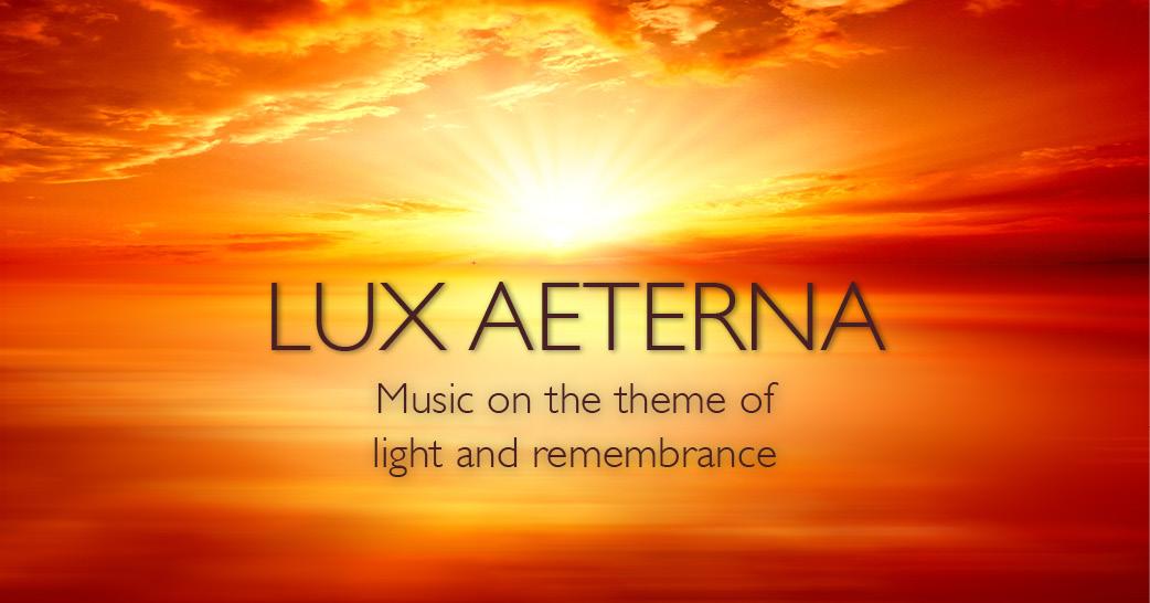 Lux Aeterna - 10 November 2019